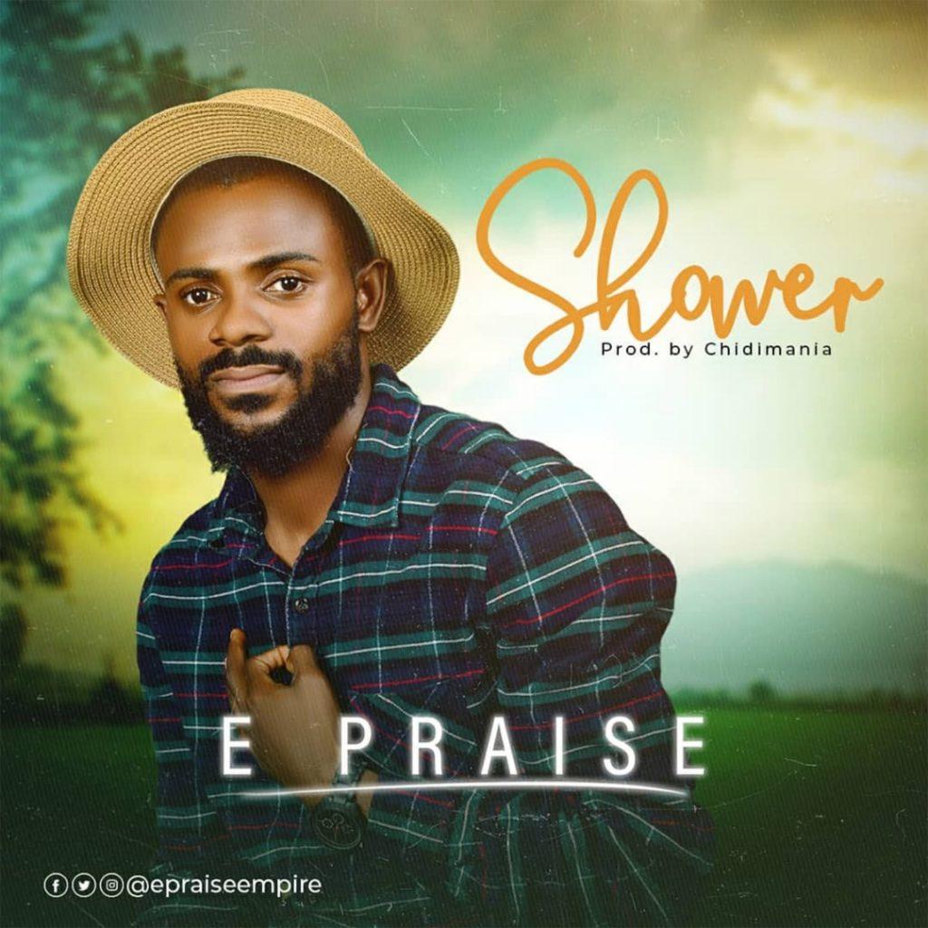 E Praise - Shower