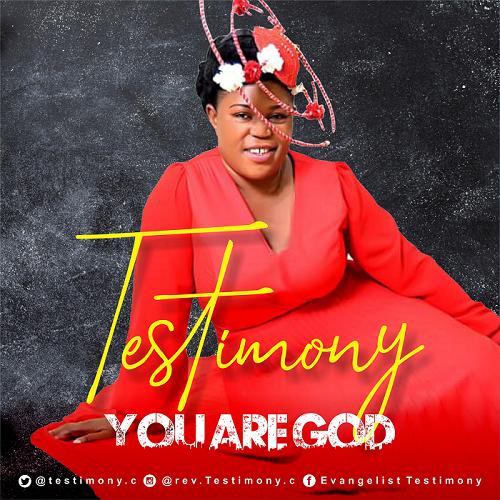 Testimony – You Are God