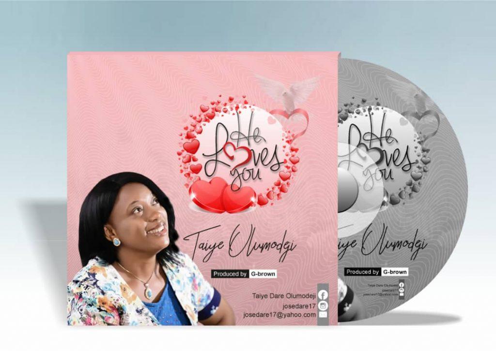 Taiye Olumodeji - He Loves You
