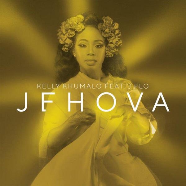 Kelly Khumalo – Jehova