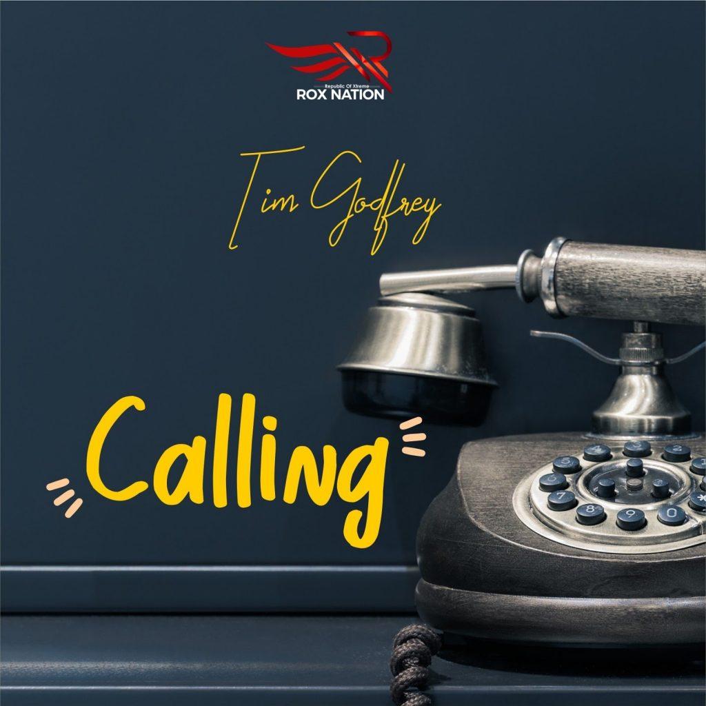 Tim Godfrey - Calling [VIDEO + MP3]