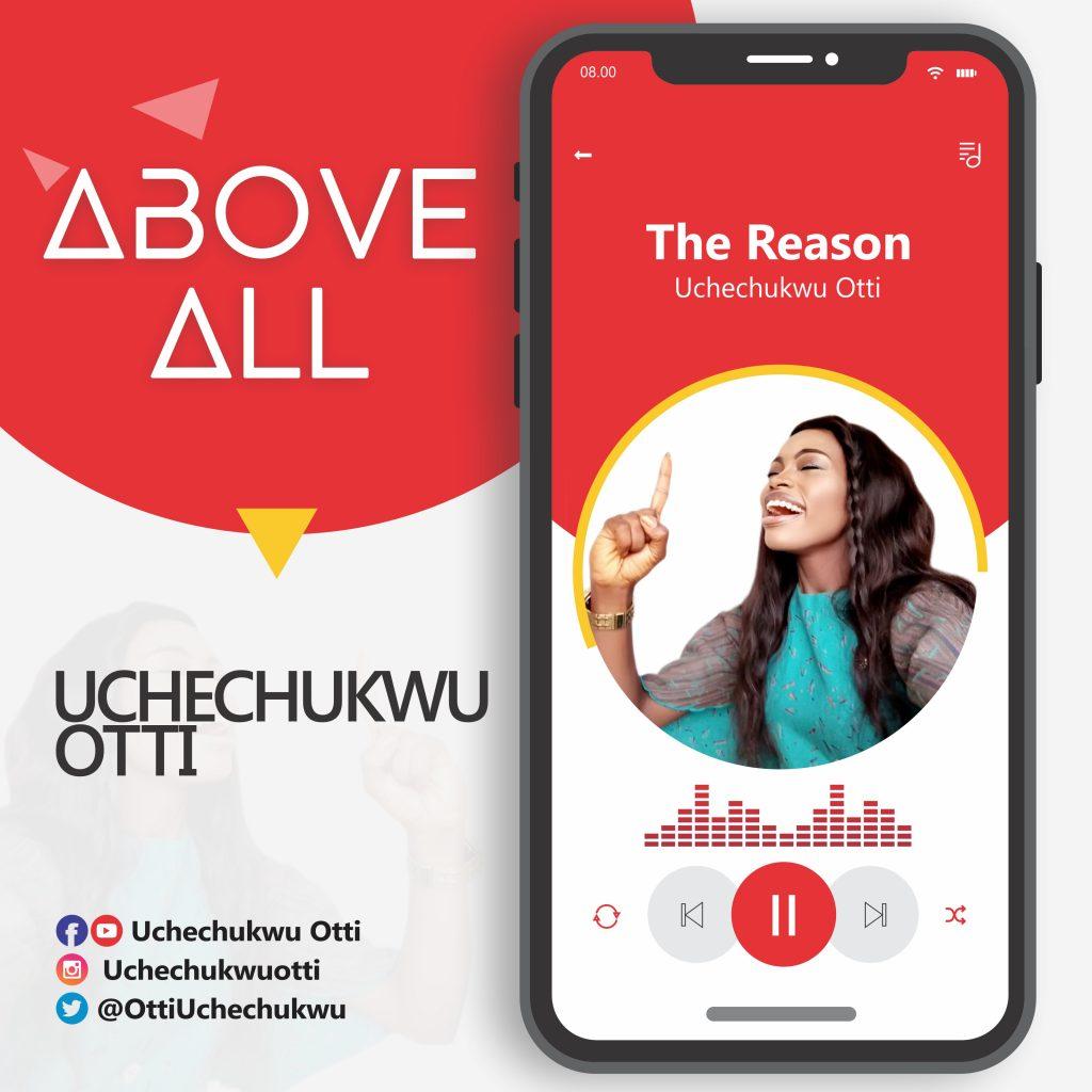VIDEO + AUDIO: Uchechukwu Otti -THE REASON