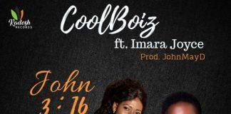 CoolBoiz ft Imara Joyce - John 3:16 Lyrics