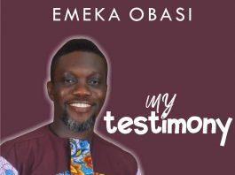 My Testimony | Emeka Obasi || ephraimmedia