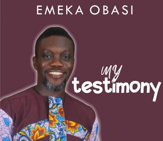 My Testimony   Emeka Obasi    ephraimmedia