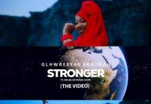 Music Video: Glowreeyah Braimah | Stronger | Feat. House Of Praise Choir I| EPHRAIM MEDIA
