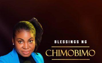 [Audio + lyric ] Blessings Ng - Chimobimo | ephraimmedia
