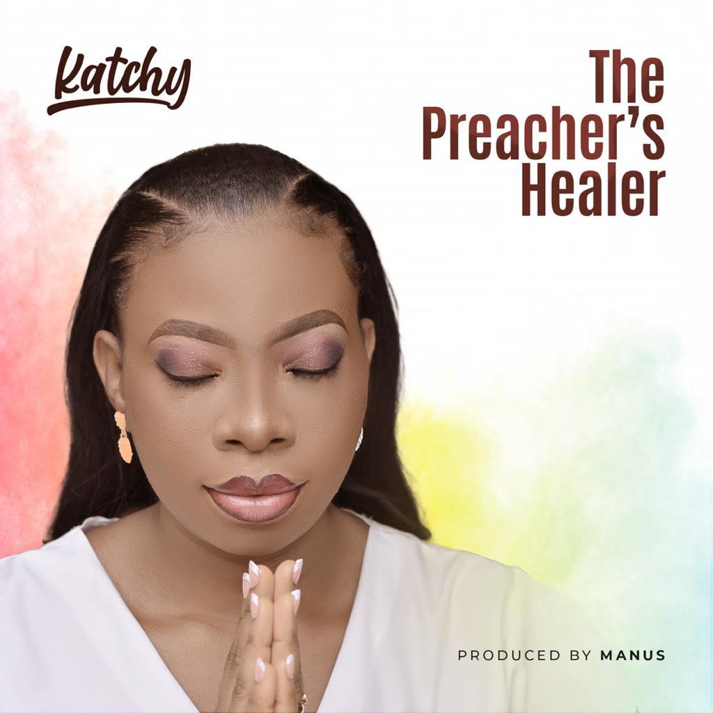 Katchy – The Preacher's Healer
