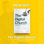 The Digital Church [book] - Prince Oluwatosin Odumosu