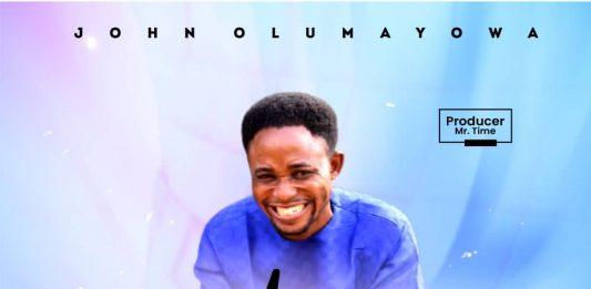 [Music + Lyrics] John Olumayowa - You Reign