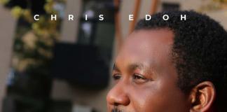 New Music: Chris Edoh - Nara Ekele