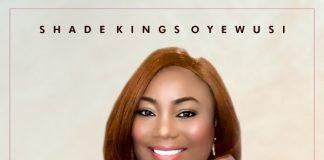 MUSIC: JOY TO THE WORLD -SHADE KINGS OYEWUSI
