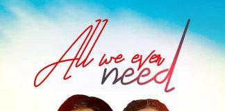 Music+Lyrics:All We Ever Need|Amiexcel featuring Pst. Ruthney