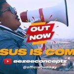 Judikay | Jesus Is Coming