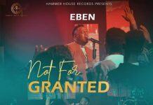 """Eben Releases """"Not For Granted"""""""