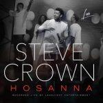 [Music] Steve Crown – Hosanna