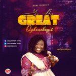 You are Great- Oghenekemi