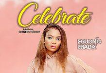 Music: Eguono Erada - Celebrate