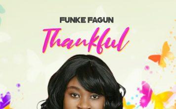 [Music] Thankful – Funke Fagun