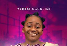[Music + Video] Only You-Yemisi Ogunjimi