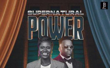 Music : Supernatural Power Lekien Mcfini ft Eben