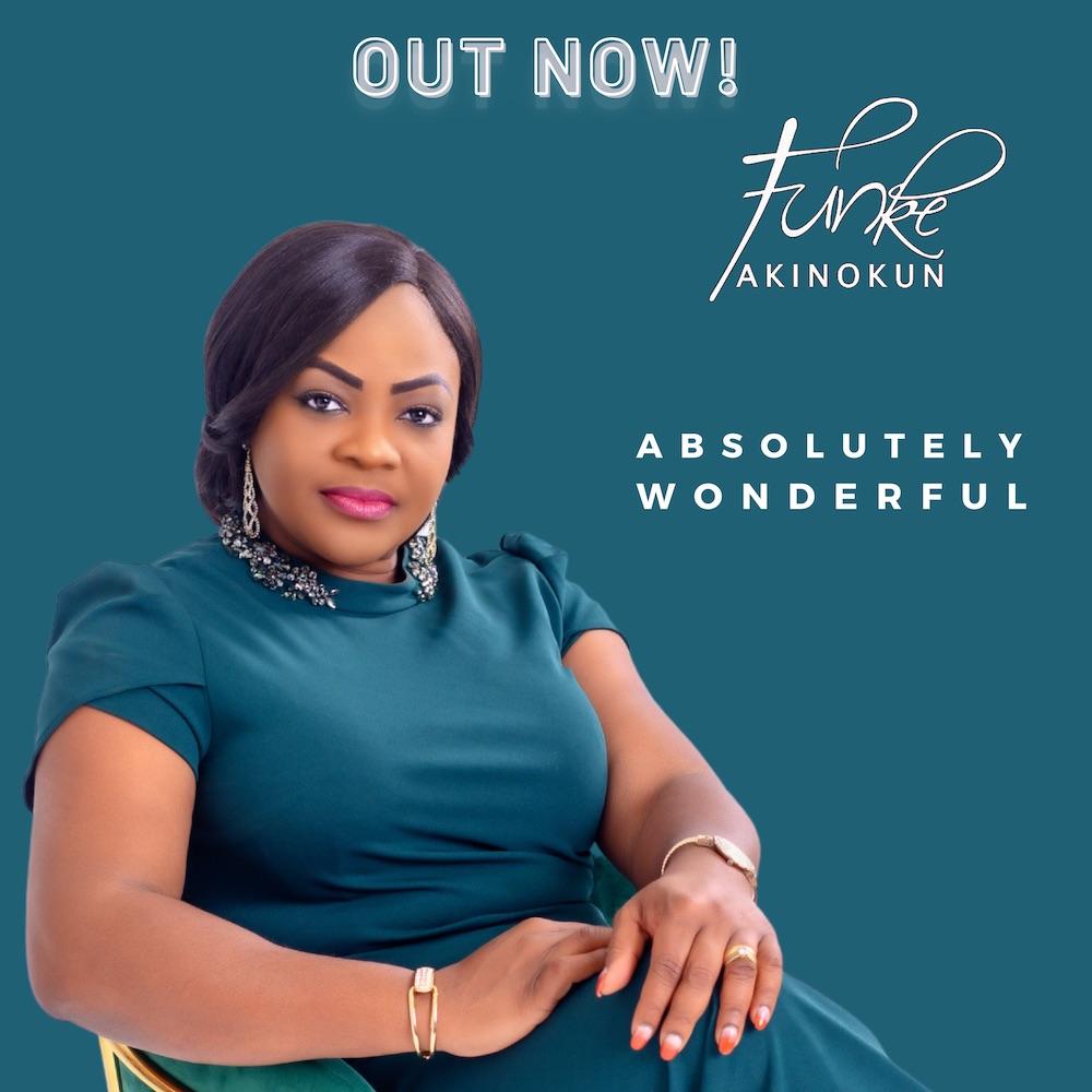 [Music + Video] Absolutely Wonderful – Funke Akinokun