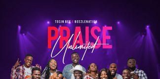 Praise-Unlimited-Tosinbee-ft.-Beezlenation.jpg