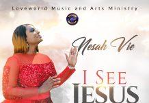 I See Jesus – Nesah Vie